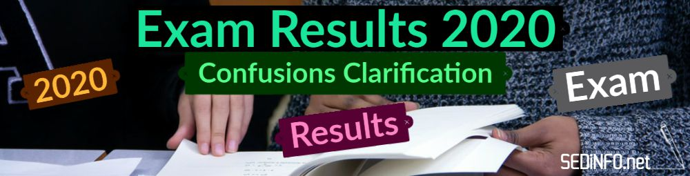 Confusions Clarification Regarding Exam Results 2020